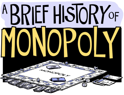 Brief-history-of-monopoly-001-71d5eb